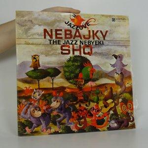 náhled knihy - SHQ: Jazzové Nebajky