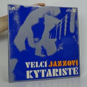 náhled knihy - Velcí Jazzoví Kytaristé