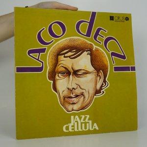náhled knihy - Laco Deczi. Jazz Cellula