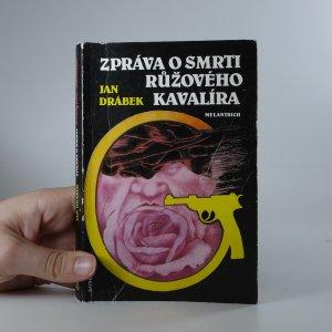 náhled knihy - Zpráva o smrti Růžového kavalíra