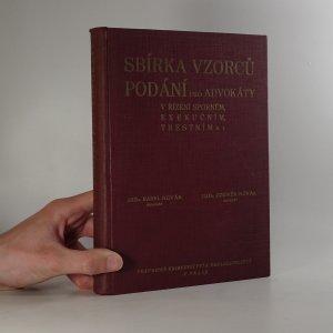 náhled knihy - Sbírka vzorců podání pro advokáty v řízení sporném exekučním, trestním a j.