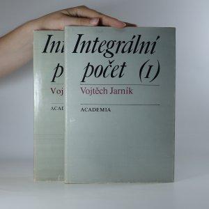 náhled knihy - Integrální počet. 1.-2. díl. (2 díly ve 2 svazcích).