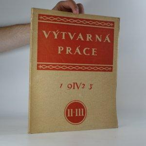 náhled knihy - Výtvarná práce (Ročník IV. Sešit II. a III.)