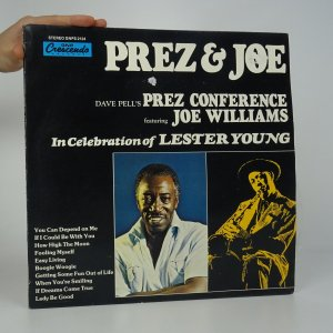 náhled knihy - Dave Pell's Prez Conference featuring Joe Williams: In Celebration of Lester Young