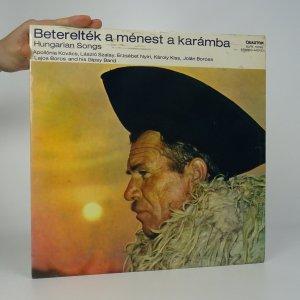 náhled knihy - Beterelték a ménest a karámba (Hungarian Songs)