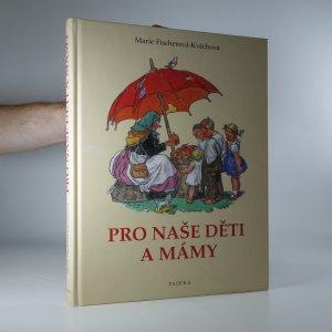 náhled knihy - Pro naše děti a mámy. Z lidové poezie pro nejmenší