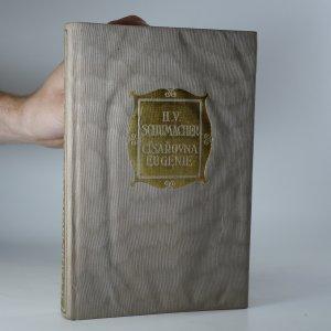 náhled knihy - Císařovna Eugenie : román