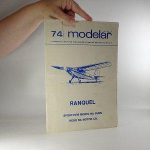 náhled knihy - Ranquel. Sportovní model na gumu nebo na motor CO2 (Modelář č. 74), 1978