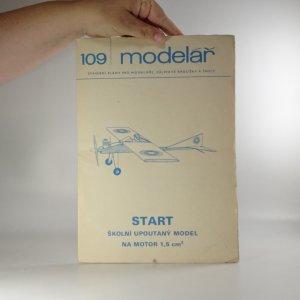 náhled knihy - Start. Školní upoutaný model na motor 1,5 cm³ (Modelář č. 109), 1985
