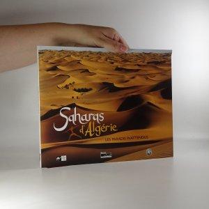 náhled knihy - Saharas d´Algerie. Les paradis inattendus
