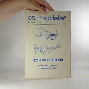 náhled knihy - Itoh 62 + Zlín XIII. (Modelář č. 65), 1976