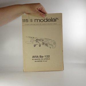 náhled knihy - Avia Ba - 122. RC maketa čs. letadla na motor 10 cm³ (Modelář č. 115), 1982