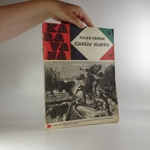 náhled knihy - Karavana č. 28, Carův kurýr, 1970