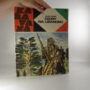 náhled knihy - Karavana č. 9, Cedry na Libanonu, 1968