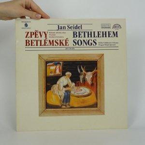 náhled knihy - Jan Seidel: Zpěvy betlémské