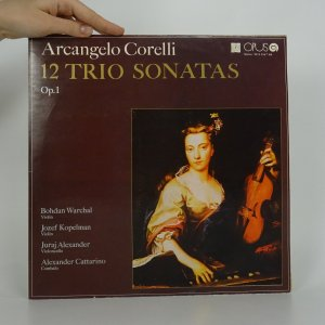 náhled knihy - Arcangelo Corelli: 12 Trio Sonatas Op. 1 (2x LP)
