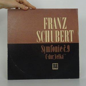 náhled knihy - Franz Schubert: Symfonie č.9 C-dur