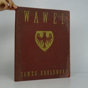 náhled knihy - Wawel. Zamek Królewski. (Nekompletní, viz poznámka)