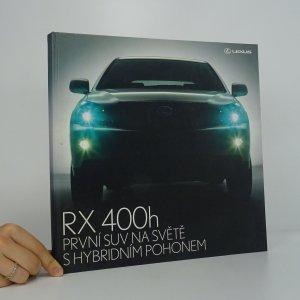 náhled knihy - RX 400h. První SUV na světě s hybridním pohonem.