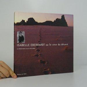 náhled knihy - Isabelle Eberhardt ou le Rêve du Désert