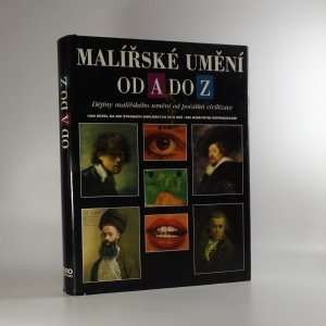 náhled knihy - Malířské umění od A do Z. Dějiny malířského umění od počátků civilizace