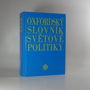 náhled knihy - Oxfordský slovník světové politiky