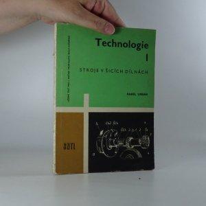 náhled knihy - Technologie I. Stroje v šicích dílnách