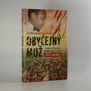 náhled knihy - Obyčejný muž. Svědectví o masakru zpodobněném ve filmu Hotel Rwanda