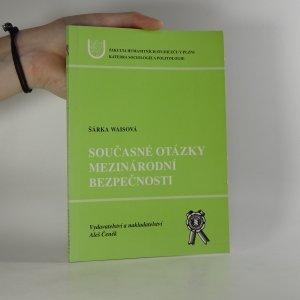 náhled knihy - Současné otázky mezinárodní bezpečnosti