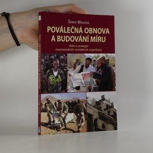 náhled knihy - Poválečná obnova a budování míru. Role a strategie mezinárodních nevládních organizací