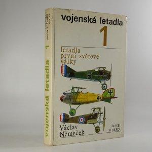 náhled knihy - Vojenská letadla  -  Letadla první světové války (1.díl )