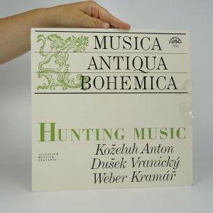 náhled knihy - VA Musica Antiqua Bohemica: Hunting Music