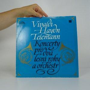 náhled knihy - Vivaldi, Haydn, Telemann: Koncerty pro dva lesní rohy a orchestr