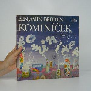 náhled knihy - Benjamin Britten: Kominíček (opera na libreto E. Croziera)