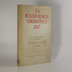 náhled knihy - Za bolševickou orientaci KSČ