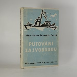 náhled knihy - Putování za svobodou (1938-1945)