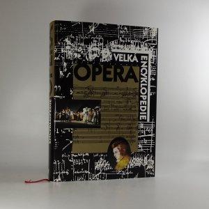 náhled knihy - Velká encyklopedie. Opera
