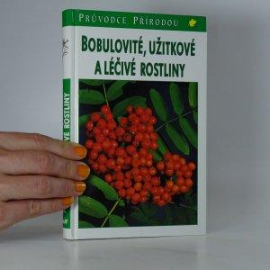 náhled knihy - Bobulovité, užitkové a léčivé rostliny