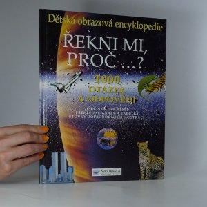 náhled knihy - Řekni mi, proč...? 1000 otázek a odpovědí