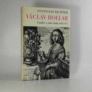 náhled knihy - Václav Hollar. Umělec a jeho doba 1607-1677