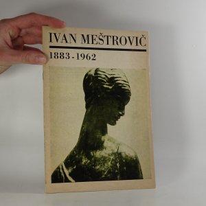 náhled knihy - Ivan Meštrovič - 1883-1962