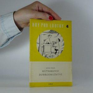 náhled knihy - Kuťáskovo dobrodružství. (Hry pro loutky 4)