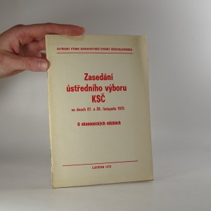 náhled knihy - Zasedání Ústředního výboru KSČ ve dnech 27. a 28. listopadu 1973