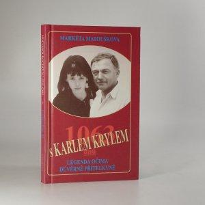 náhled knihy - 1063 dnů s Karlem Krylem : legenda očima důvěrné přítelkyně