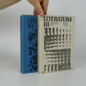 náhled knihy - Literatura pro 3. ročník středních škol (2 svazky - Přehled vývoje a směrů, Pracovní antologie textů)