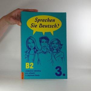 náhled knihy - Sprechen Sie Deutsch? : učebnice němčiny pro střední a jazykové školy 3.