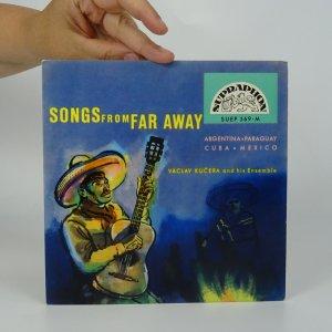 náhled knihy - Váckav Kučera and his Ensemble: Songs from far away (Cantar de arrieros, Recuerdos, La Conga de Havana, Cucurucucu)