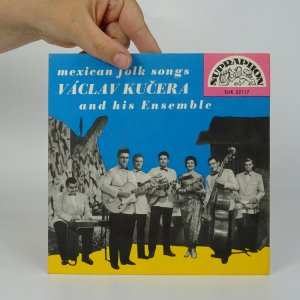 náhled knihy - Václav Kučera and his Ensemble: Mexican folk songs