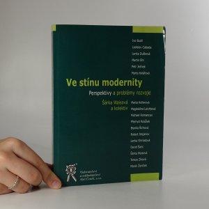 náhled knihy - Ve stínu modernity . Perspektivy a problémy rozvoje.