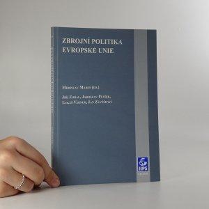 náhled knihy - Zbrojní politika Evropské unie